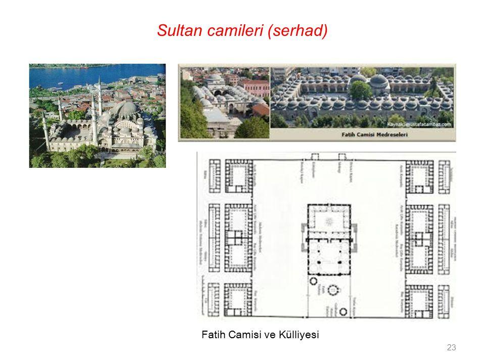 Fatih Camisi ve Külliyesi 23 Sultan camileri (serhad)