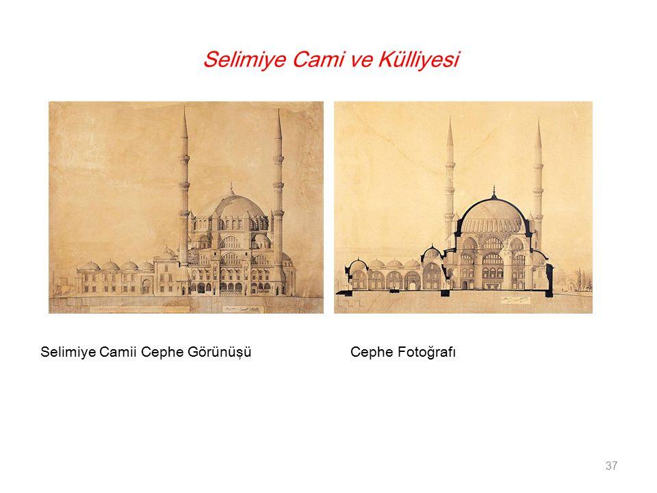 Selimiye Cami ve Külliyesi Selimiye Camii Cephe Görünüşü Cephe Fotoğrafı 37