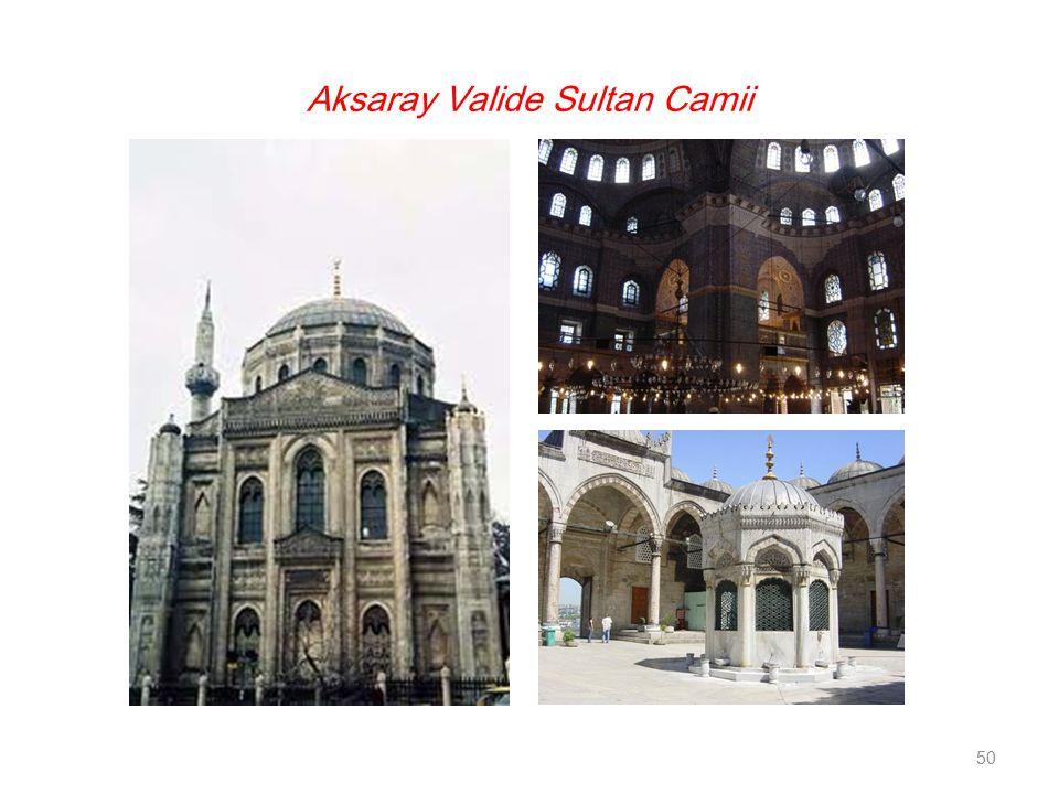 Aksaray Valide Sultan Camii 50