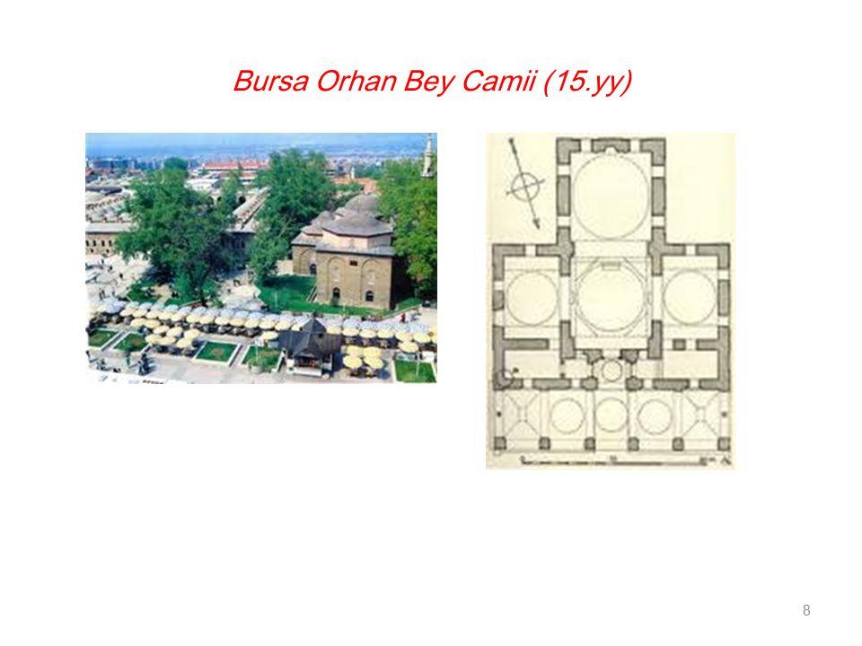 Bursa Orhan Bey Camii (15.yy) 8