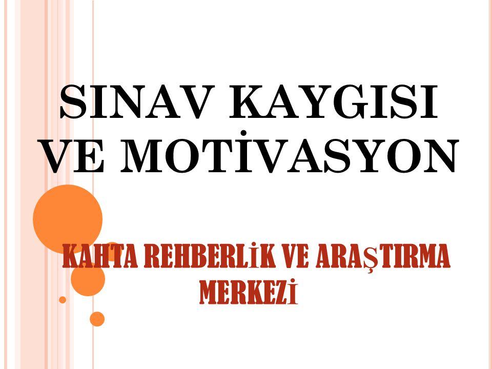 NORMAL DÜZEYDE KAYGI; Sizi tetikler, Motivasyonunuzu arttırır Başarılı olmanıza yardımcı olur.
