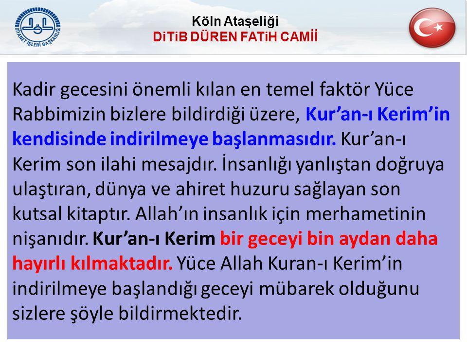Kadir gecesini önemli kılan en temel faktör Yüce Rabbimizin bizlere bildirdiği üzere, Kur'an-ı Kerim'in kendisinde indirilmeye başlanmasıdır. Kur'an-ı