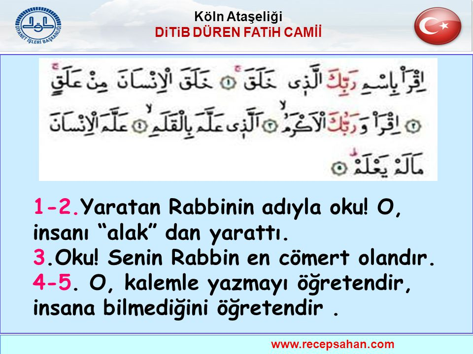 KUR'AN'IN İLK EMRİ YARATAN RABBİNİN ADIYLA OKU .Alak Suresi / 1.
