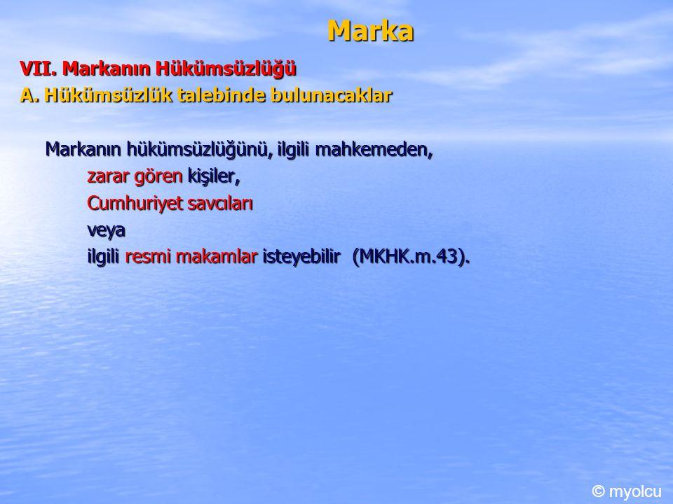 Marka VII.Markanın Hükümsüzlüğü A.