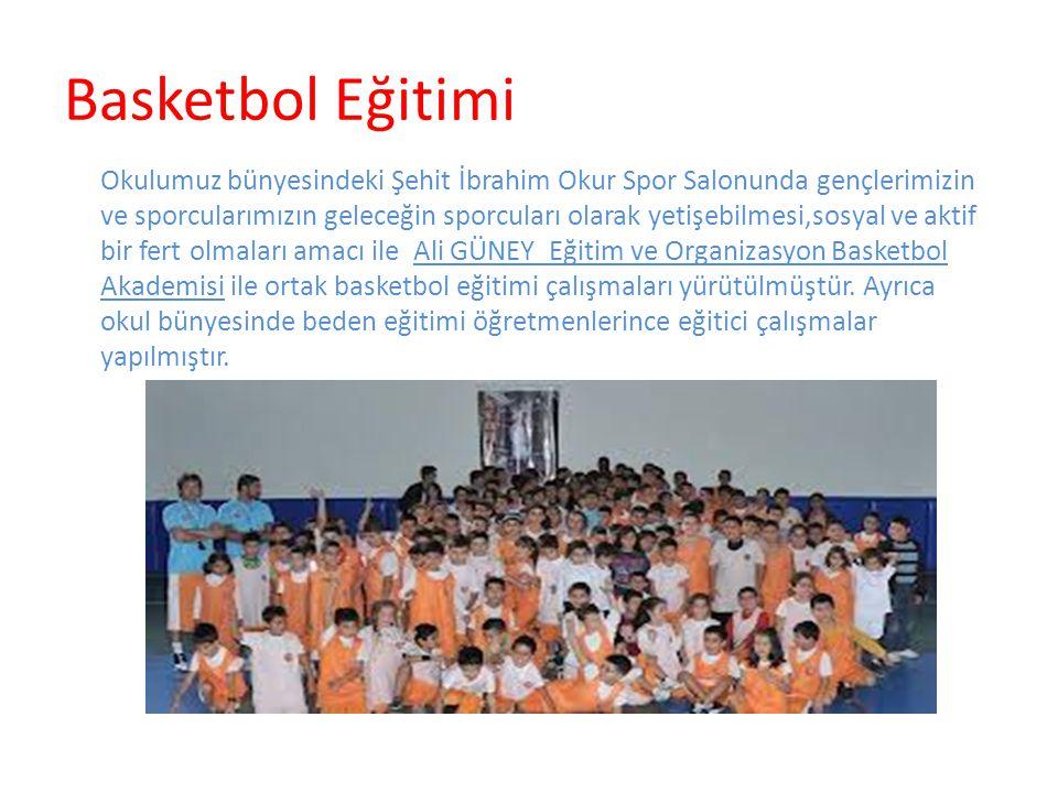 Basketbol Eğitimi Okulumuz bünyesindeki Şehit İbrahim Okur Spor Salonunda gençlerimizin ve sporcularımızın geleceğin sporcuları olarak yetişebilmesi,sosyal ve aktif bir fert olmaları amacı ile Ali GÜNEY Eğitim ve Organizasyon Basketbol Akademisi ile ortak basketbol eğitimi çalışmaları yürütülmüştür.