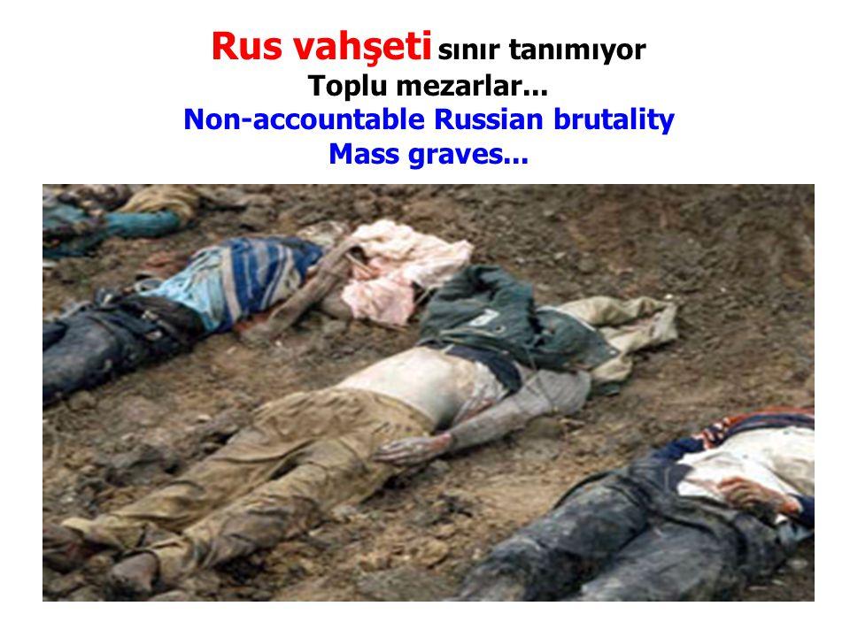 Rus vahşeti sınır tanımıyor Toplu mezarlar... Non-accountable Russian brutality Mass graves...
