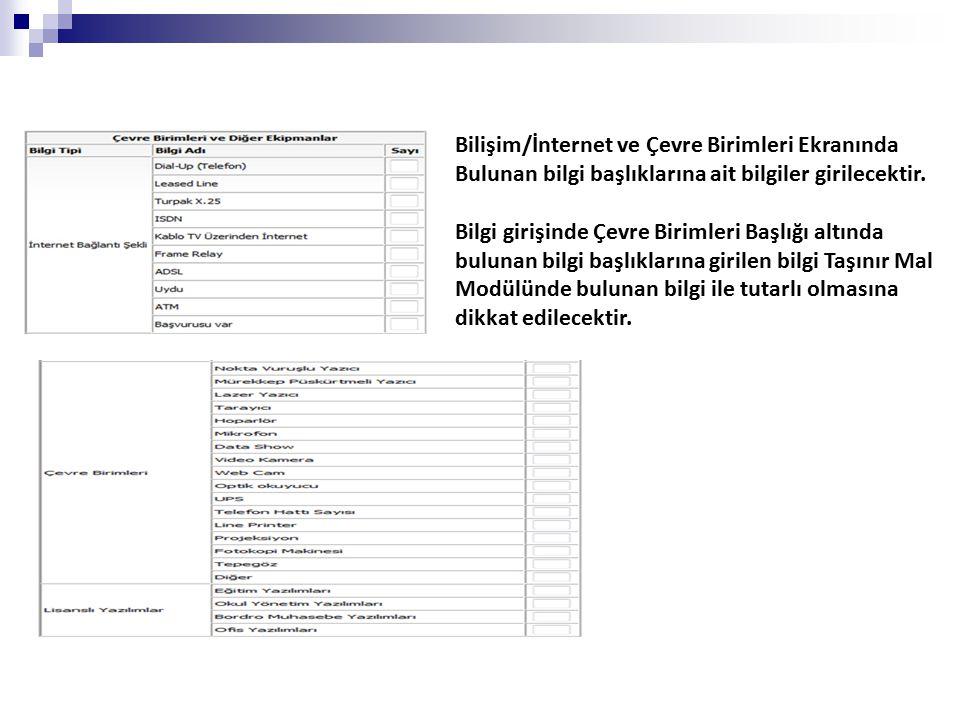 Bilişim/İnternet ve Çevre Birimleri Ekranında Bulunan bilgi başlıklarına ait bilgiler girilecektir.