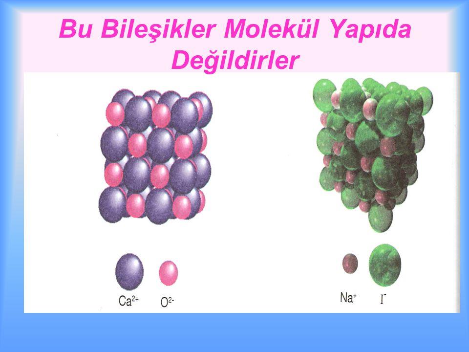 Bileşikler moleküllerden oluşmuşsa bu moleküllerdeki atomlar arasında kovalent bağ vardır.
