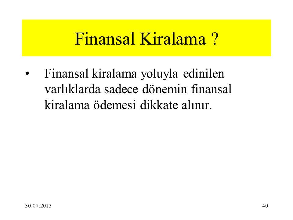 30.07.201540 Finansal Kiralama .
