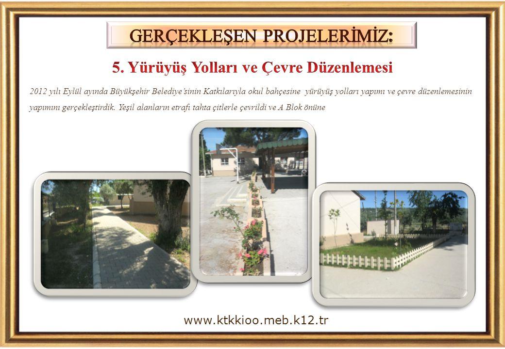 2012 yılı Eylül ayında Büyükşehir Belediye'sinin Katkılarıyla okul bahçesine yürüyüş yolları yapımı ve çevre düzenlemesinin yapımını gerçekleştirdik.