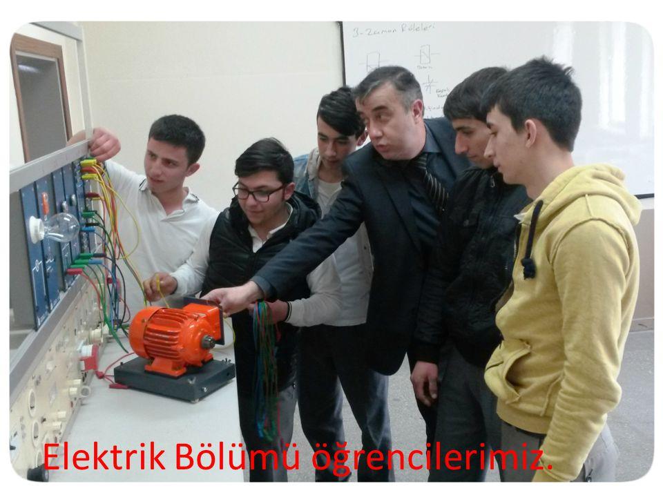 Elektrik Bölümü öğrencilerimiz.