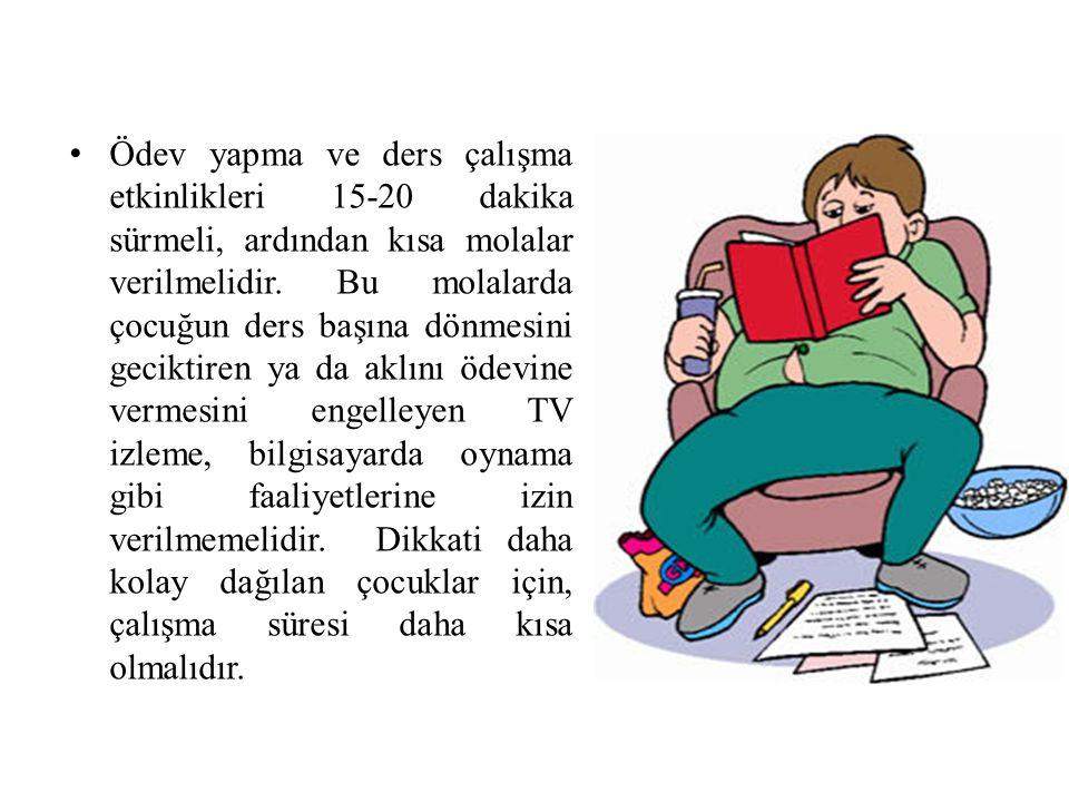 Ödev yapma ve ders çalışma etkinlikleri 15-20 dakika sürmeli, ardından kısa molalar verilmelidir. Bu molalarda çocuğun ders başına dönmesini geciktire