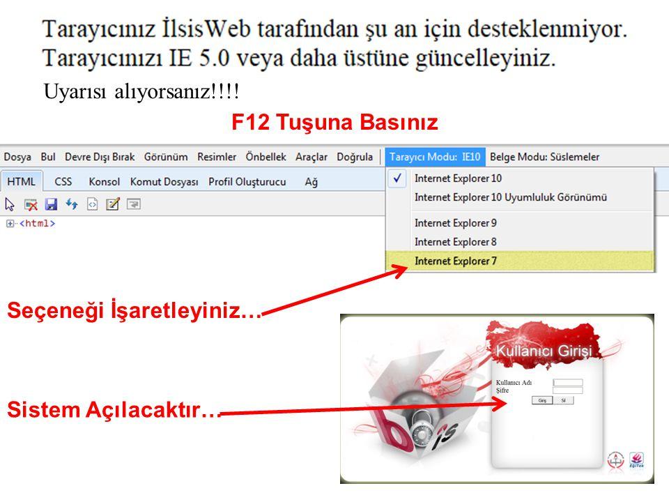 F12 Tuşuna Basınız Seçeneği İşaretleyiniz… Sistem Açılacaktır… Uyarısı alıyorsanız!!!!