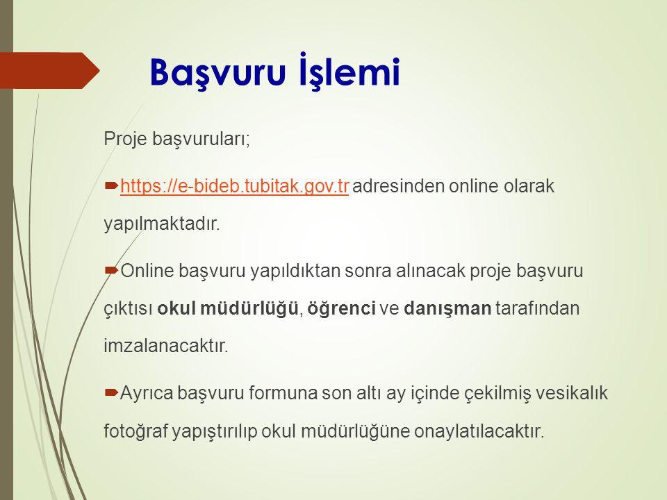 Başvuru İşlemi Proje başvuruları;  https://e-bideb.tubitak.gov.tr adresinden online olarak yapılmaktadır.