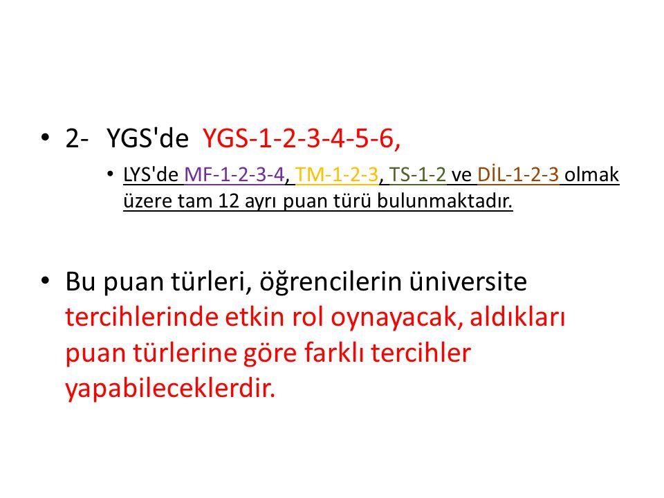 3- YGS ve LYS puan aralığı 100 ile 500 arasıdır