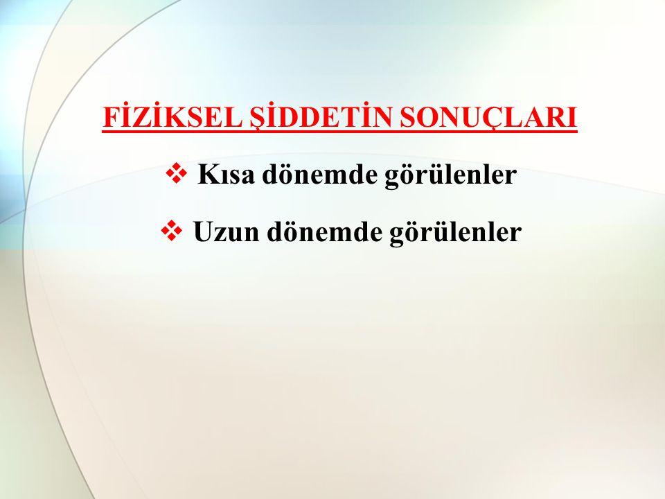 TÜRKİYE'DEKİ ARAŞTIRMALAR İstanbul Üniversitesi, İstanbul Tıp Fakültesi Psikiyatri Anabilim Dalına çeşitli ruhsal sorunlar nedeniyle başvuran 140 kadın üzerinde yapılan bir araştırmada, 80 kadının ( % 57,2) en az bir yıldan beridir eşinden dayak yediği, 30 kadının (%21,4) dayak olmaksızın duygusal şiddet ile karşılaştığı, 30 kadının (%21,4) ise aile içi şiddet ile ilgili olarak bir sorununun bulunmadığı saptanmıştır.