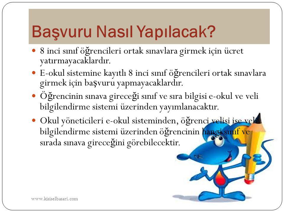 www.kisiselbasari.com 8 inci sınıf ö ğ rencileri ortak sınavlara girmek için ücret yatırmayacaklardır. E-okul sistemine kayıtlı 8 inci sınıf ö ğ renci