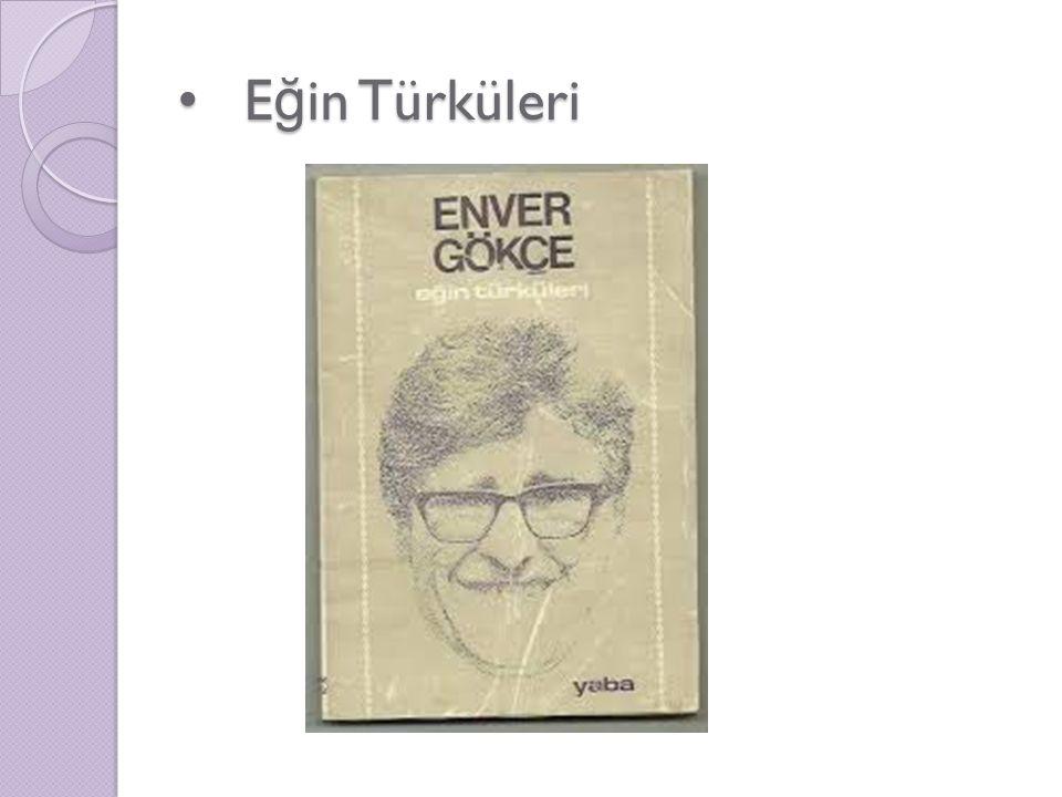 E ğ in Türküleri E ğ in Türküleri