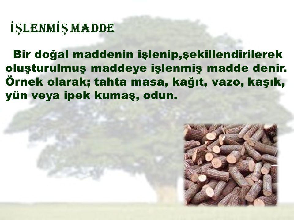 Bir örnek ile açıklamak gerekirse; odun, yıllık bitkiler ve atık kâğıt ham maddeleri işlenerek selüloz elde edilir.