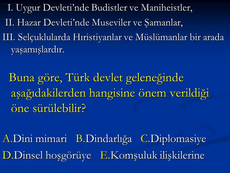 I.Uygur Devleti'nde Budistler ve Maniheistler, I.