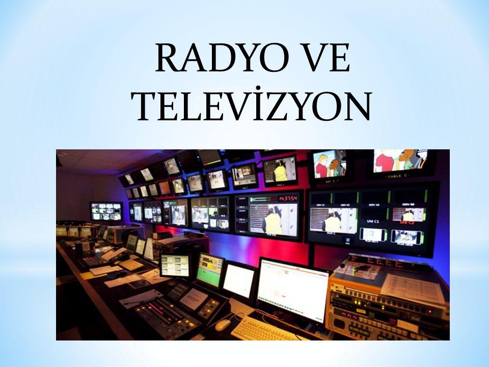 RADYO VE TELEVİZYON