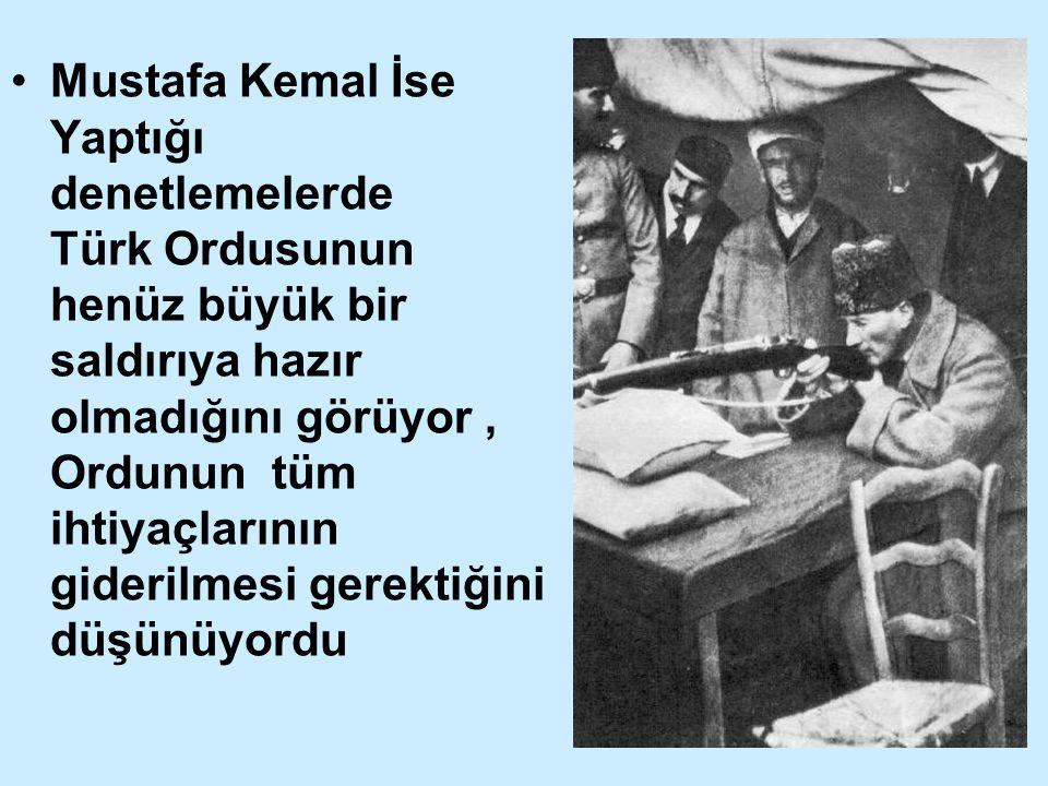 Taarruz İçin Yapılan Hazırlıklar Doğu ve Güney cepheleri Batı'ya kaydırıldı Ordunun ihtiyaçları toplandı Sovyetler,Fransa ve İtalya dan savaş malzemesi satın alınarak orduya dağıtıldı Orduya Taarruz eğitimi yaptırıldı 6 Mayıs 1922'de M.Kemal'in Başkomutanlık görevi üç ay daha uzatıldı