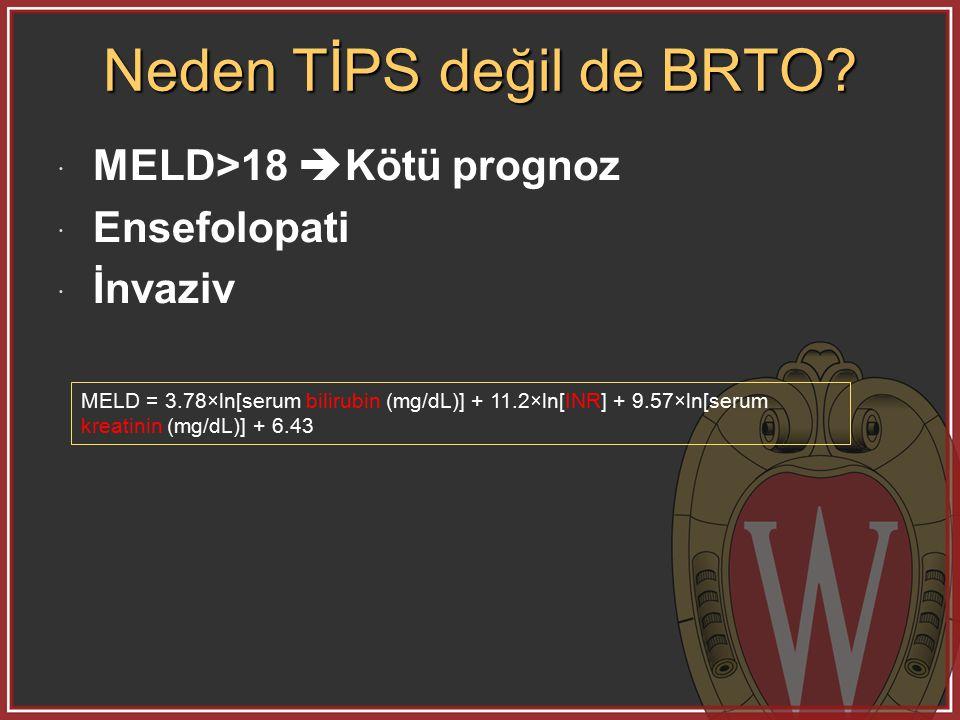 Neden TİPS değil de BRTO.