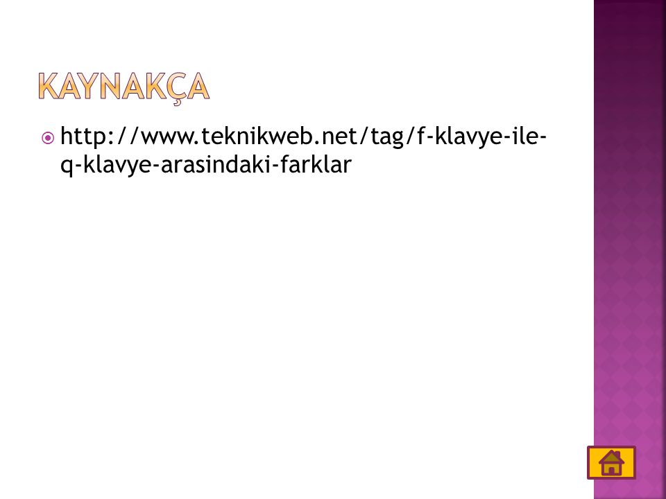  http://www.teknikweb.net/tag/f-klavye-ile- q-klavye-arasindaki-farklar