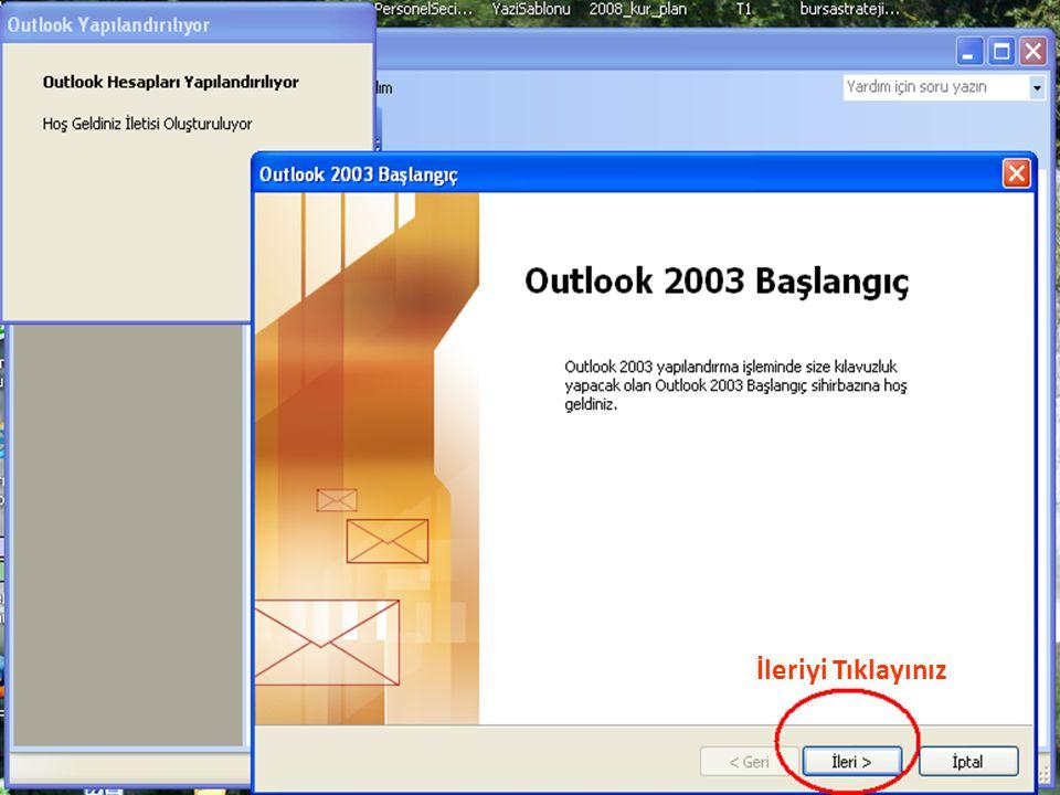 Yeni bir posta hesabı eklemek için burayı seçiniz Mevcut posta hesabı ayarlarını değiştirmek için burayı tıklayınız