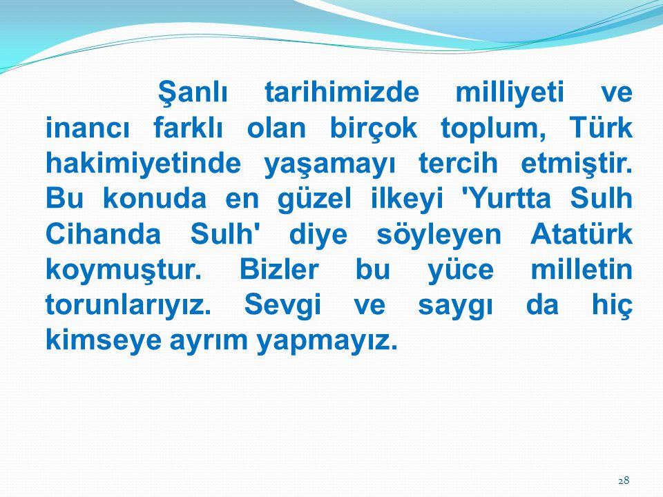 Şanlı tarihimizde milliyeti ve inancı farklı olan birçok toplum, Türk hakimiyetinde yaşamayı tercih etmiştir. Bu konuda en güzel ilkeyi 'Yurtta Sulh C