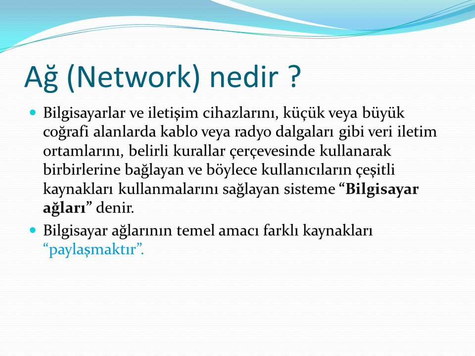 Ağ (Network) nedir .