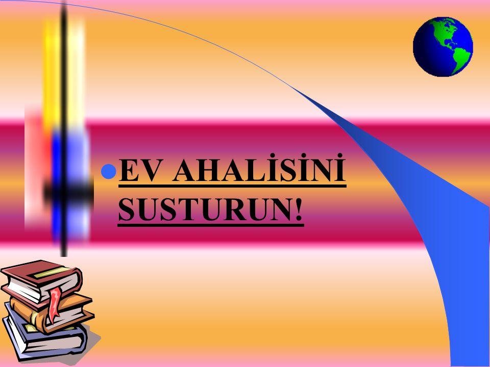 ÇALIŞMA ANINDA ABUR CUBUR YEMEYİN !