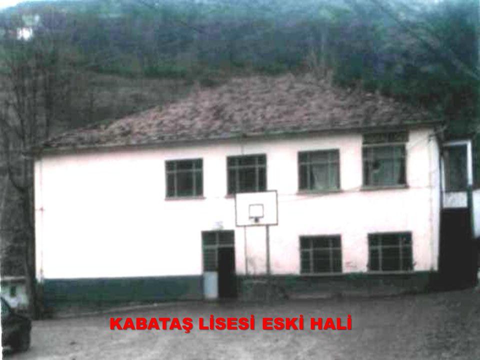 KABATAŞ LİSESİ ESKİ HALİ