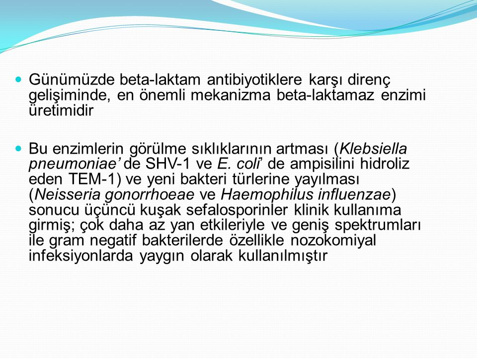 Dicle ÜTF'de hastane kaynaklı gram olumsuz bakterilerde GSBL oranı[ İnfeksiyon Dergisi 2002;16(2):175-178] BakteriSayıGSBL(+)Sayı(%) Klebsiella spp.