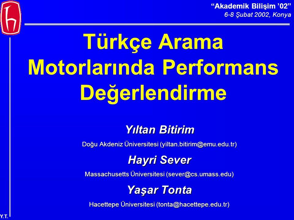 Akademik Bilişim '02 6-8 Şubat 2002, Konya Y.T. Güncellik: Netbul ??