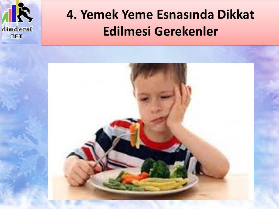 Dinimiz İslam'a göre yemek sırasında uyulması gereken ahlak kurallarına yemek âdâbı denir.