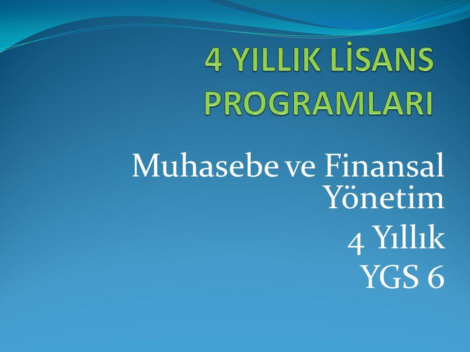Muhasebe ve Finansal Yönetim 4 Yıllık YGS 6