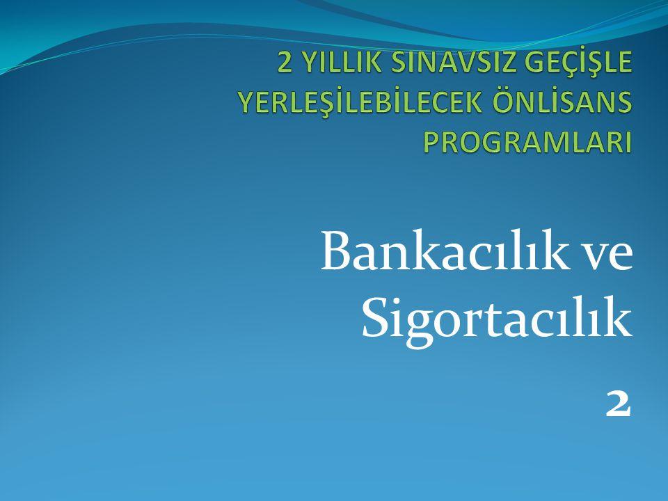 Bankacılık ve Sigortacılık 2
