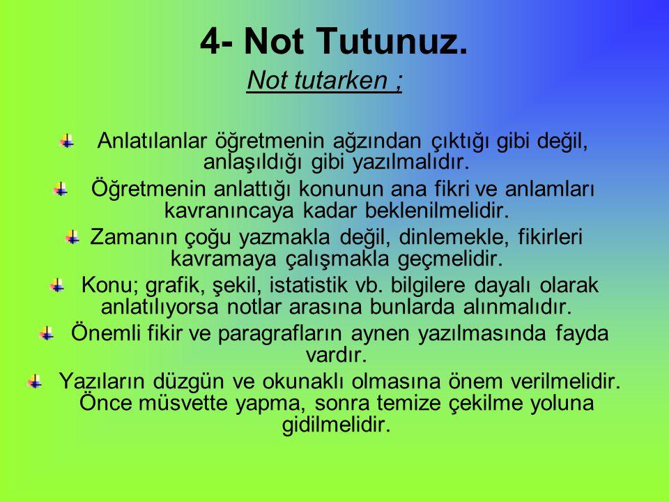 4- Not Tutunuz.