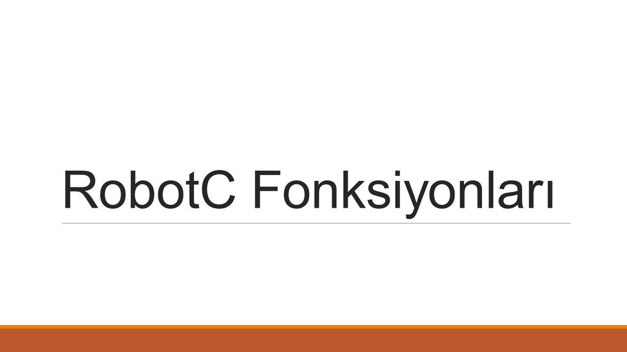 RobotC Fonksiyonları