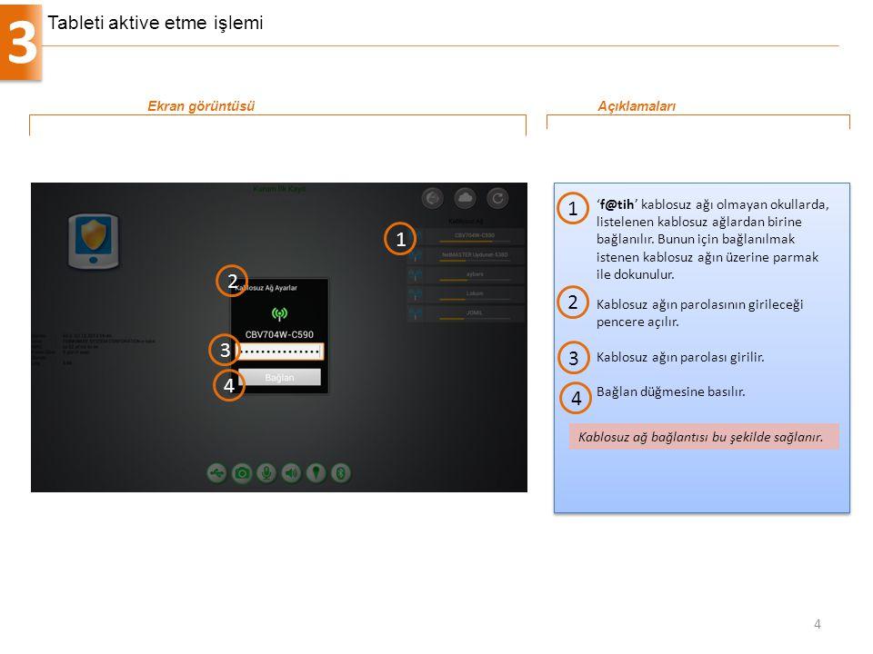 3 4 'f@tih' kablosuz ağı olmayan okullarda, listelenen kablosuz ağlardan birine bağlanılır. Bunun için bağlanılmak istenen kablosuz ağın üzerine parma