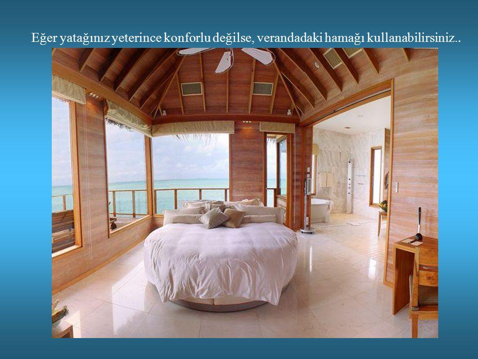 Eğer yatağınız yeterince konforlu değilse, verandadaki hamağı kullanabilirsiniz..
