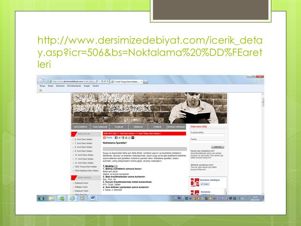 http://www.dersimizedebiyat.com/icerik_deta y.asp?icr=506&bs=Noktalama%20%DD%FEaret leri