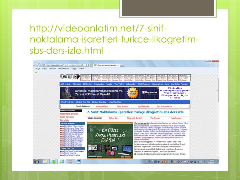BEĞENİLEN SİTE  http://www.edebiyatforum.com/7-sinif- turkce-konu-anlatimi/noktalama-isaretleri- 7-sinif.html http://www.edebiyatforum.com/7-sinif- turkce-konu-anlatimi/noktalama-isaretleri- 7-sinif.html  Bu sitede konu ayrıntılı bir şekilde ele alınmış ve örneklerle anlatım kuvvetlendirilmiştir.