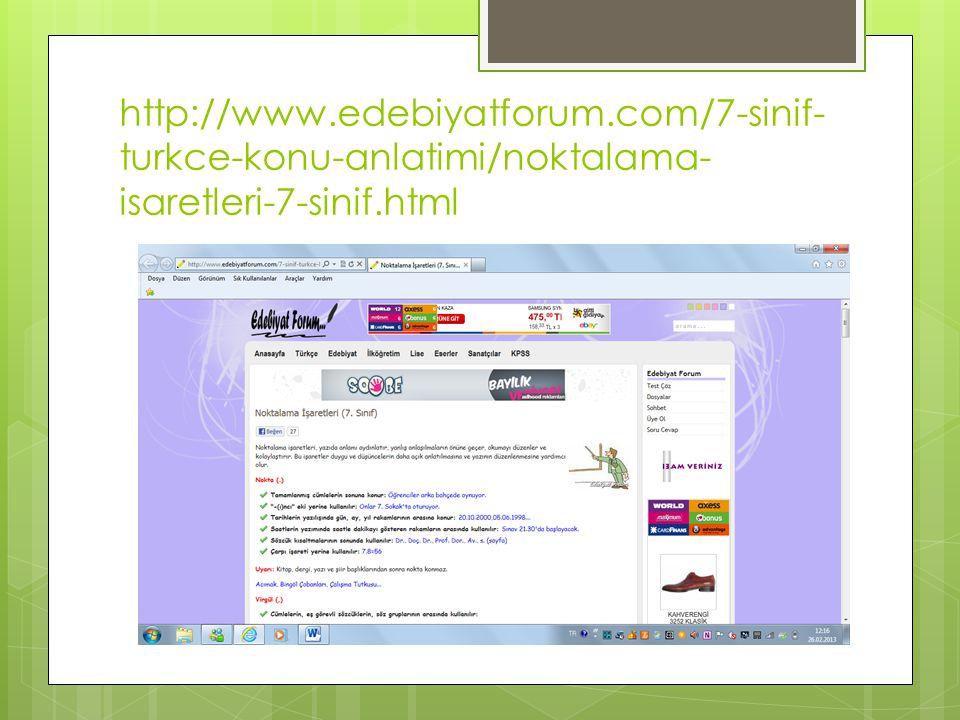http://www.edebiyatforum.com/7-sinif- turkce-konu-anlatimi/noktalama- isaretleri-7-sinif.html