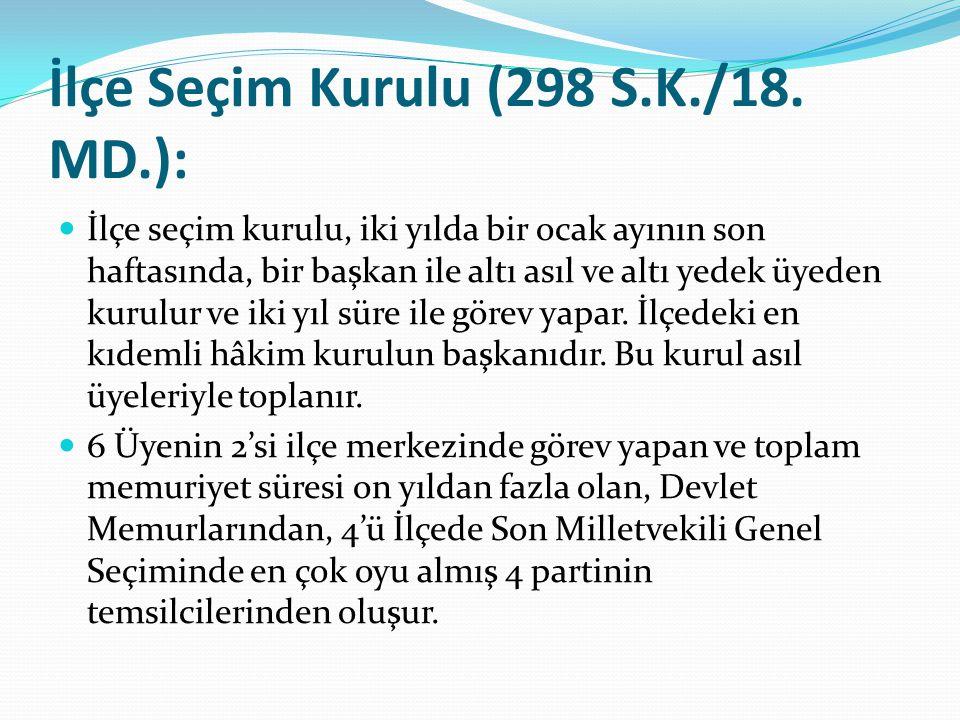 İlçe Seçim Kurulu (298 S.K./18.