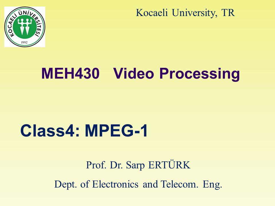 8/1/20152 MPEG-1 Standardı MPEG-1, 1.5 Mbps civarında video ve audio depolaması (CD-ROM, DAT, optik disk gibi ortamlarda) için geliştirilmiş bir ISO standardıdır.