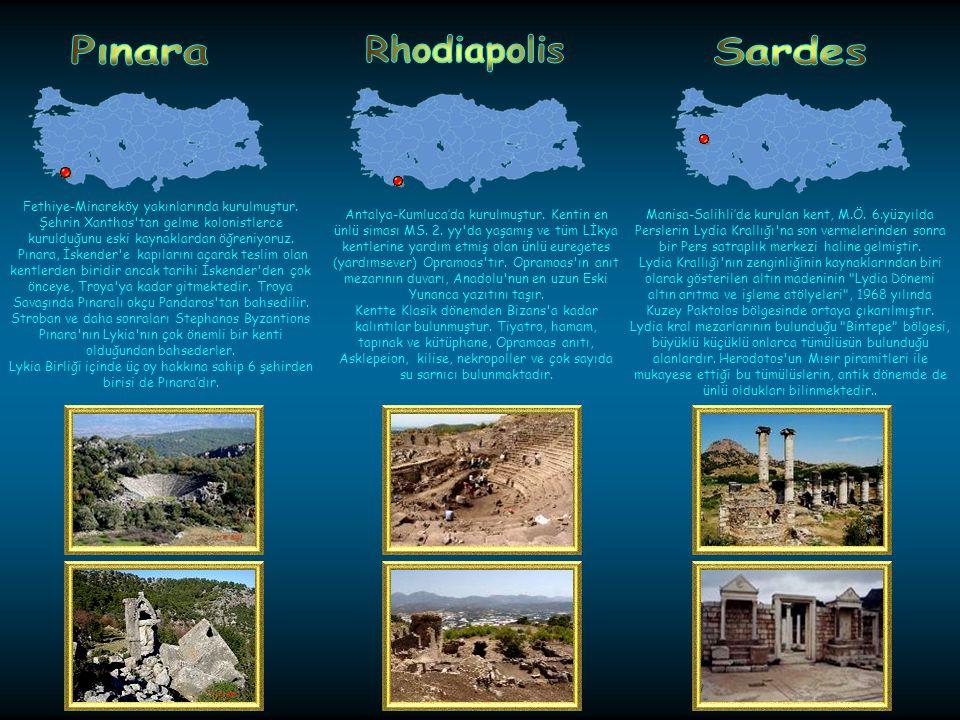 Kemer yakınlarındaki antik kent M.Ö.7. yyda Rodos lular tarafından kurulmuştur.