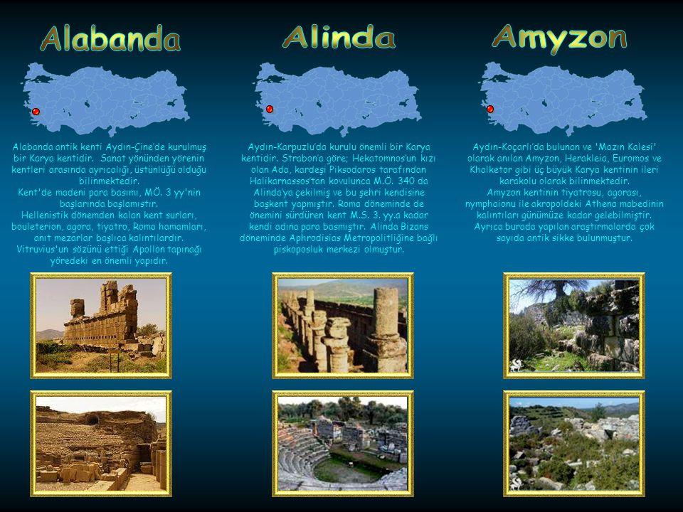 M.Ö.5. yüzyılda, Aydın-Karacasuda kurulan kent, Roma İmparatorluğu döneminde gelişmiş, M.Ö.