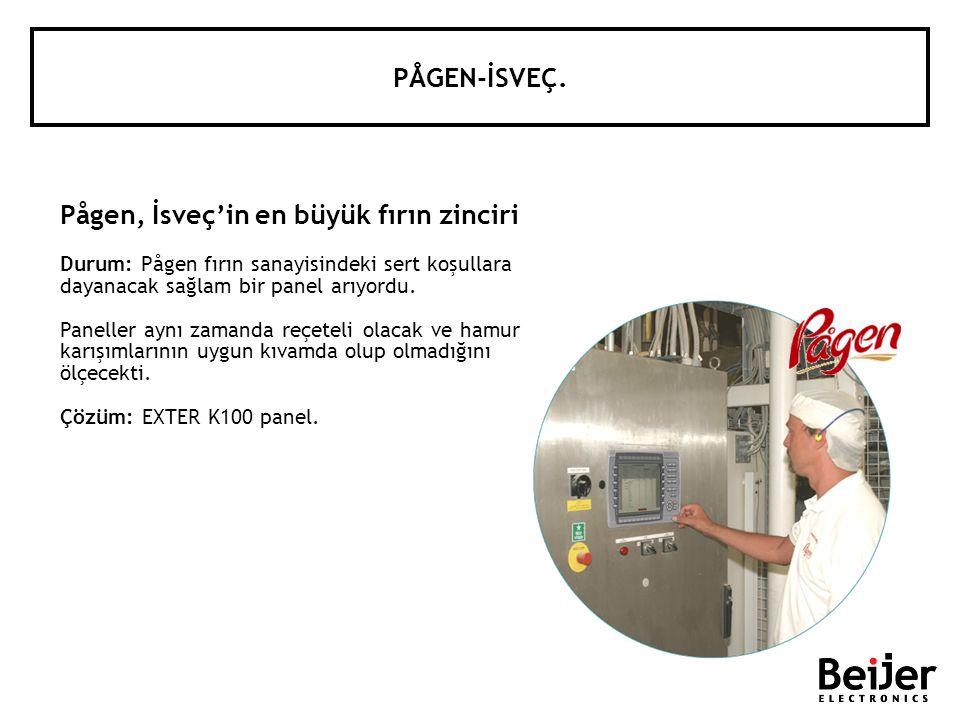 PÅGEN-İSVEÇ. Pågen, İsveçin en büyük fırın zinciri Durum: Pågen fırın sanayisindeki sert koşullara dayanacak sağlam bir panel arıyordu. Paneller aynı